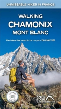 Walking Chamonix Mont Blanc : Real IGN Maps 1:25,000, Paperback / softback Book