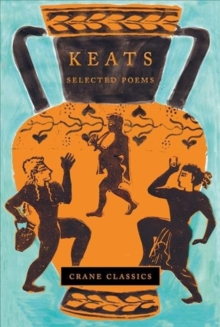 Keats : Selected Poems, Hardback Book