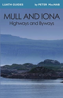 Mull and Iona : Highways and Byways