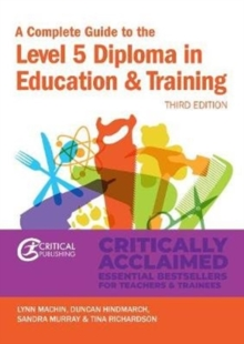 A Complete Guide to the Level 5 Diploma in Education and Training, Paperback / softback Book