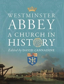 Westminster Abbey - A Church in History, Hardback Book
