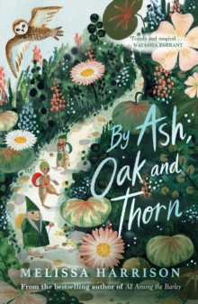 By Ash, Oak and Thorn, Paperback / softback Book