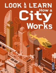 Look & Learn: How A City Works