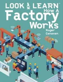 Look & Learn: How A Factory Works, Paperback / softback Book