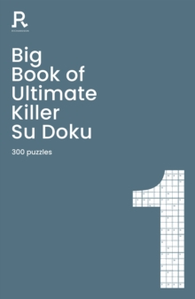 Big Book of Ultimate Killer Su Doku Book 1 : a bumper deadly killer sudoku book for adults containing 300 puzzles