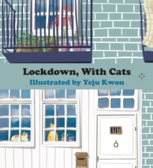 Lockdown, With Cats, Hardback Book