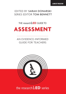 The researchED Guide to Assessment : An evidence-informed guide for teachers, Paperback / softback Book