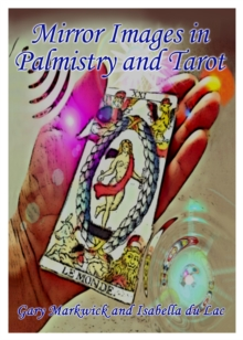Mirror Images in Palmistry and Tarot, Paperback / softback Book