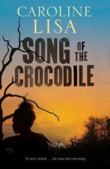 Song of the Crocodile, Paperback / softback Book