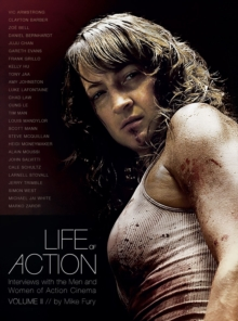 Life of Action II: Interviews with the Men and Women of Action Cinema, Paperback / softback Book