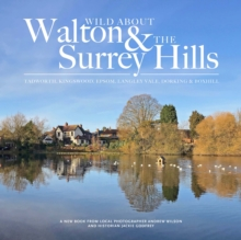 Wild Wild about Walton & The Surrey Hills