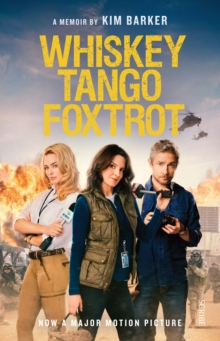 Whiskey Tango Foxtrot : Strange Days in Afghanistan and Pakistan, Paperback Book
