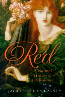 Red : A Natural History of the Redhead, Hardback Book