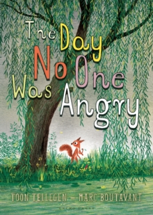 The Day No One Was Angry, Hardback Book
