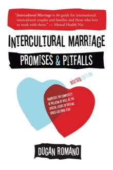 Intercultural Marriage : Promises and Pitfalls, Paperback Book