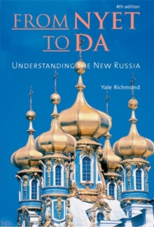 From Nyet to Da : Understanding the New Russia, Paperback Book