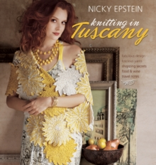 Nicky Epstein Knitting in Tuscany, Hardback Book
