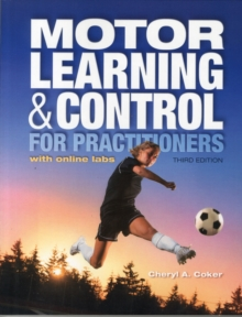 Motor Learning and Control for Practitioners, Paperback Book