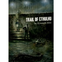 Trail of Cthulhu, Hardback Book