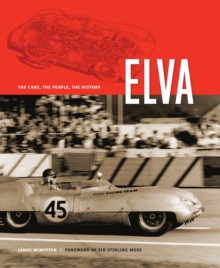 Elva : The Cars, the People, the History, Hardback Book