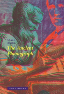 The Ancient Phonograph, Hardback Book