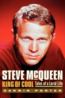 Steve Mcqueen, King Of Cool, Hardback Book