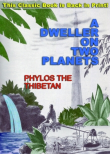 A Dweller on Two Planets : Or, the Dividing of the Way, Paperback / softback Book