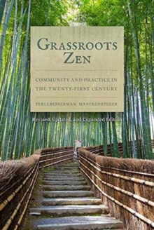 Grassroots Zen : Community and Practice in the Twenty-First Century, Paperback / softback Book