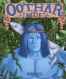 Oothar the Blue, Hardback Book