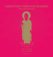 Liberation Through Hearing : The Art of Dying, Paperback / softback Book