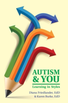 Autism & You : Learning in Styles, Paperback / softback Book