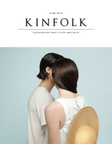 Kinfolk Volume 12 : The Saltwater Issue, Paperback Book