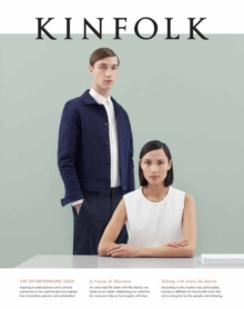 Kinfolk Volume 15 : The Entrepreneurs Issue, Paperback Book