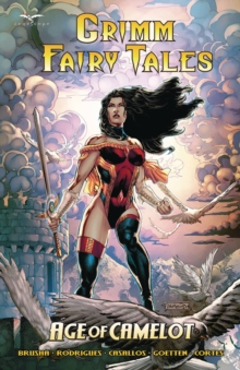 Grimm Fairy Tales Age of Camelot, Paperback / softback Book