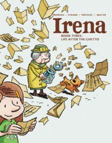 Irena : Book Three: Life After the Ghetto, Hardback Book