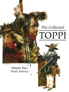 The Collected Toppi Vol. 2 : North America