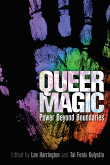 Queer Magic : Power Beyond Boundaries, Paperback / softback Book