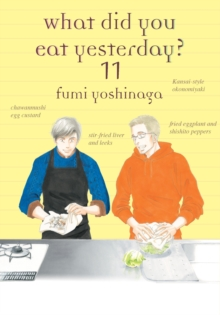 What Did You Eat Yesterday ? Volume 11, Paperback / softback Book