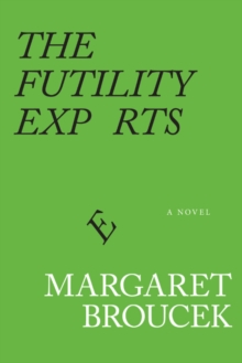 The Futility Experts, Paperback / softback Book