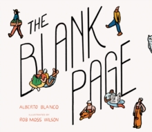 The Blank Page : How a Piece of Paper Connects to Everything, Hardback Book