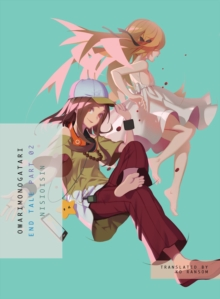 Owarimonogatari, Part 2 : End Tale, Paperback / softback Book