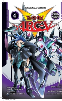 Yu-Gi-Oh! Arc-V, Vol. 4, Paperback / softback Book