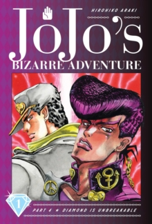 JoJo's Bizarre Adventure: Part 4--Diamond Is Unbreakable, Vol. 1, Hardback Book