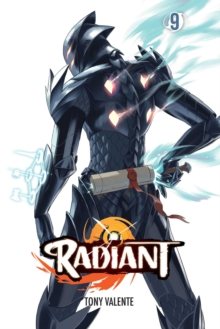 Radiant, Vol. 9, Paperback / softback Book