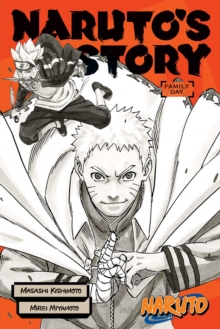 Naruto: Naruto's Story--Family Day, Paperback / softback Book