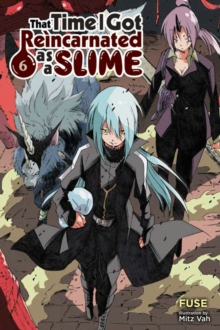 That Time I Got Reincarnated as a Slime, Vol. 6 (light novel), Paperback / softback Book