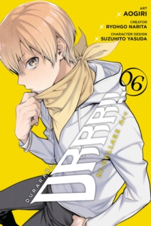 Durarara!! RE;DOLLARS Arc, Vol. 6