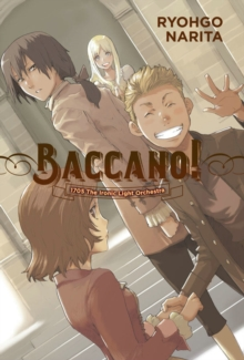 Baccano!, Vol. 11 (light novel), Paperback / softback Book