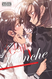 Eclair Blanche: A Girls' Love Anthology That Resonates in Your Heart, Paperback / softback Book