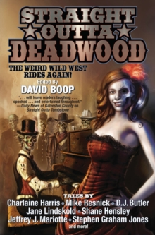 Straight Outta Deadwood, Paperback / softback Book